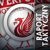 Raport taktyczny: Liverpool